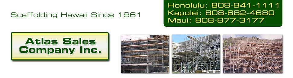Scaffolding - Atlas Sales Company Inc. - Honolulu, HI