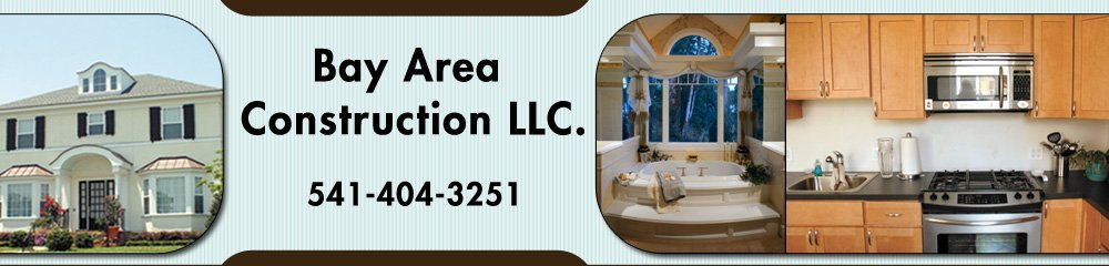 Coos Bay, OR Construction Company - Bay Area Construction LLC.