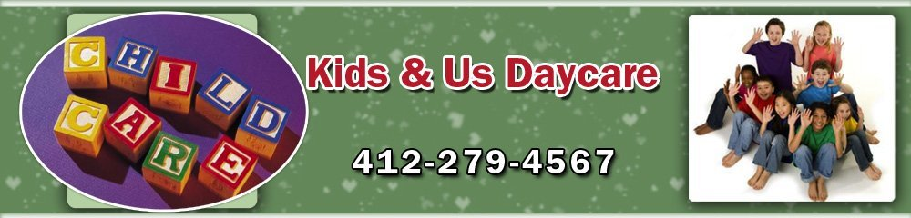 Daycare Pittsburgh,  PA - Kids & Us Daycare 412-279-4567