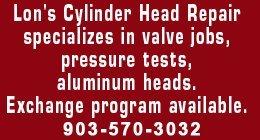 Auto Parts - Tyler,  TX - Lon's Cylinder Head Repair