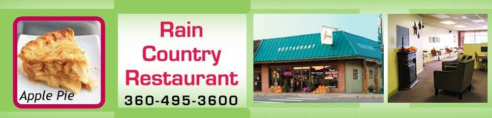 Family Dining Restaurant - McCleary, WA - Rain Country Restaurant