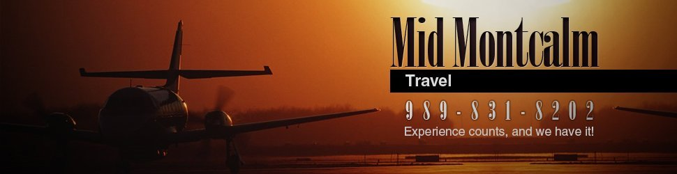 Stanton, MI - Mid Montcalm Travel - Travel Agency