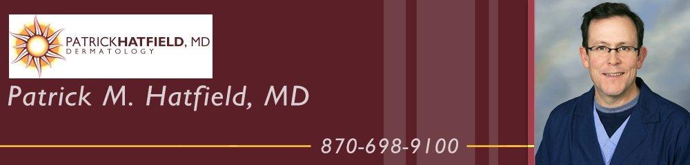 Dermatology - Batesville, AR - Patrick M. Hatfield, MD