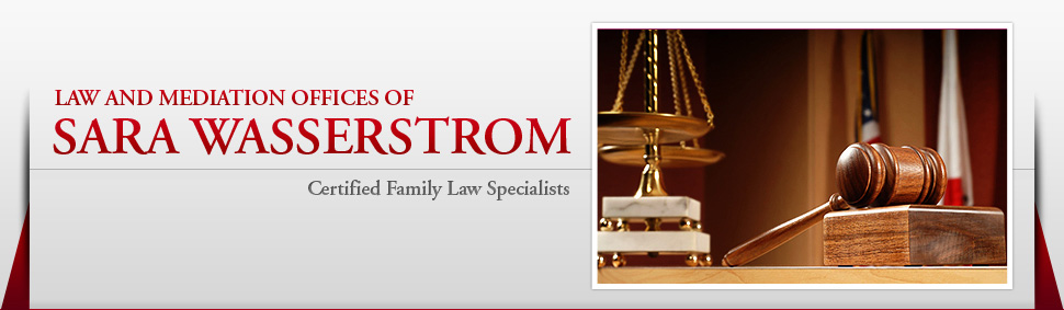 Family Law Attorney - Los Angeles, CA - Law and Mediation Offices of Sara Wasserstrom