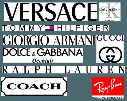 Versace   Calvin Klein   Tommy Hilfiger   Giorgio Armani   Gucci   Dolce & Gabbana   Ralph Lauren   Coach   Ray-Ban