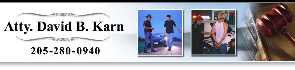 Criminal Law Clanton, AL - Atty. David B. Karn 205-280-0940