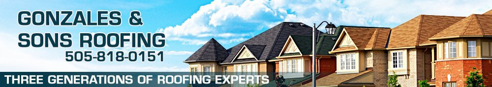 Roofing Contractors Albuquerque, NM - Gonzales & Sons Roofing
