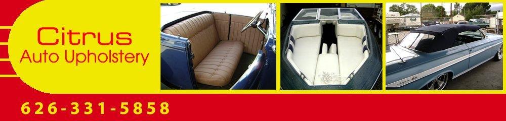 Upholstery - Covina, CA - Citrus Auto Upholstery