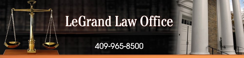 Divorce and Family Law - Texas City, TX - LeGrand Law Office