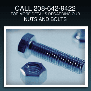 Nuts And Bolts - Payette, ID - S & H Terminal - Call 208-642-9422 for more details regarding our Nuts and Bolts