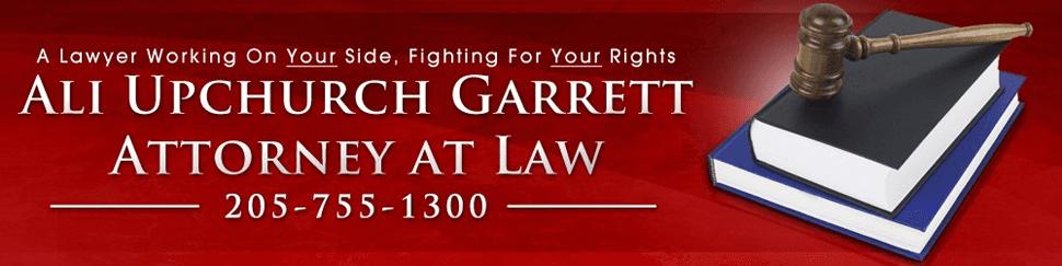 Attorney at Law - Clanton, Alabama  Ali Upchurch Garrett Attorney at Law