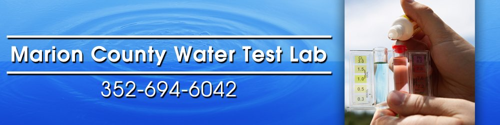 Water Testing - Ocala, FL - Marion County Water Test Lab