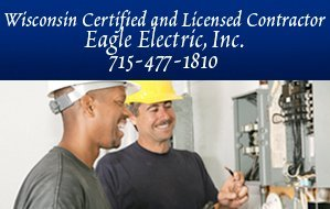 Generators - Eagle River, WI  - Eagle Electric, Inc. - Generators - Wisconsin Certified & Licensed Contractor Eagle Electric, Inc. 715-477-1810