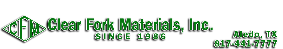 Clear Fork Materials Inc | Aledo, TX | Clear Fork Materials Inc | 817-441-7777