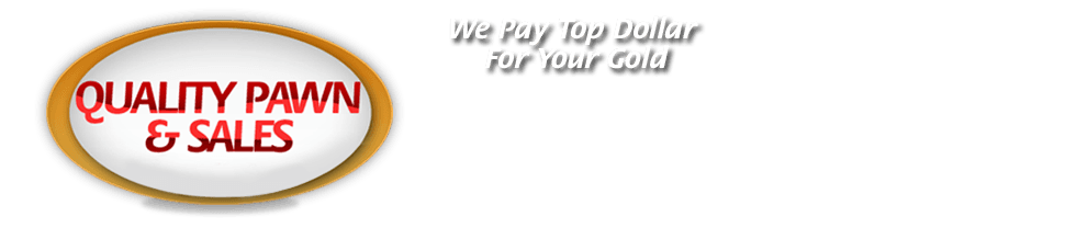 Buy, Sell, Trade, Pawn Guns and Jewelry - Milledgeville, GA - Quality Pawn & Sales