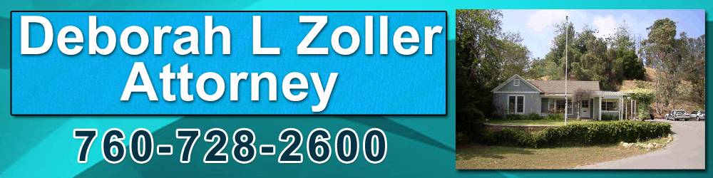 Legal Services Fallbrook, CA   - Deborah L Zoller Attorney