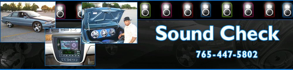 Car Audio Systems Lafayette, IN - Sound Check