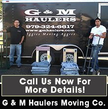 Moving Service - College Station, TX - G and M Haulers Moving Co.
