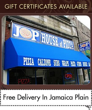 Best Pizza - Jamaica Plain, MA - JP House Of Pizza - Restaurant - Gift Certificates Available Free Delivery In Jamaica Plain
