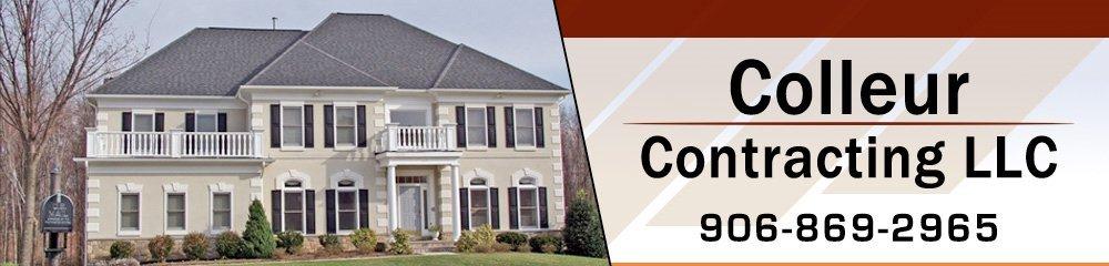 Building Repairs - Northern MI - Colleur Contracting LLC