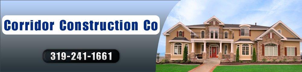 General Contractor - Cedar Rapids, IA - Corridor Construction Co