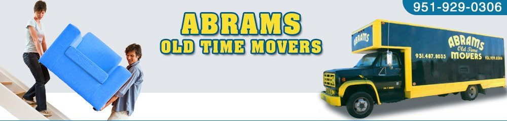 Relocation Hemet, CA - Abrams Old Time Movers 951-929-0306