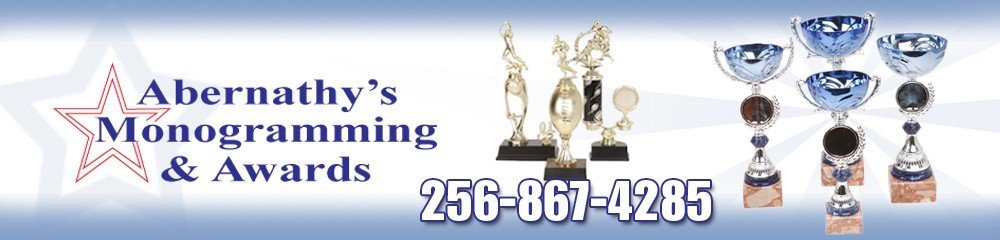 Awards Service Athens, AL - Abernathy Monogramming & Awards
