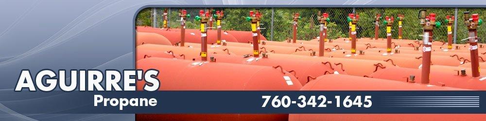 Propane Gas Dealer - Indio, CA - Aguirre's Propane