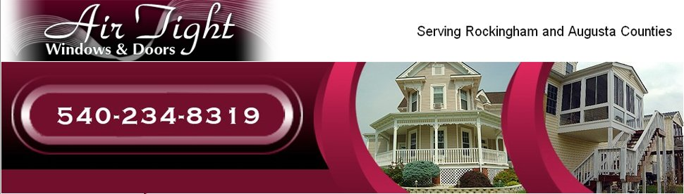 doors - Staunton, VA - Air Tight Windows & Doors- State Contactor