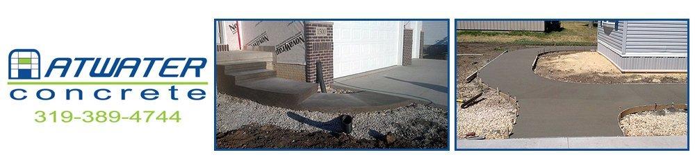 Concrete Contractors - Cedar Rapids, IA - Atwater Concrete