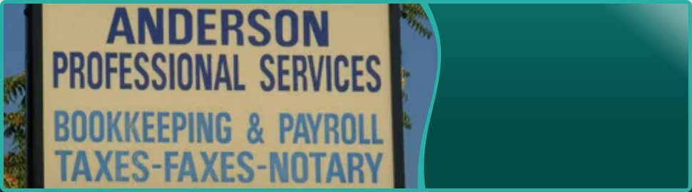 Taxes | Lake Elsinore, CA | Anderson Professional Services | 951-678-2165