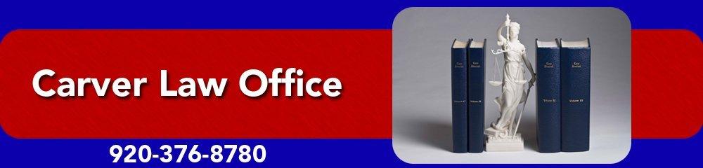 Lawyers - Oshkosh, WI - Carver Law Office