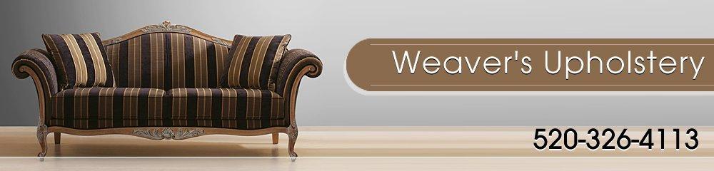 Upholsterers - Tucson, AZ - Weaver's Upholstery