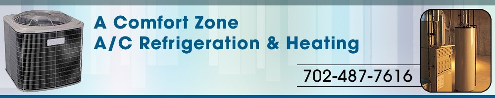 Heating - Las Vegas NV - A Comfort Zone A/C Refrigeration & Heating