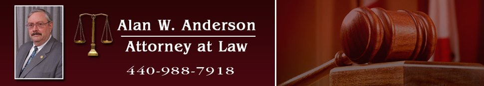 Alan W. Anderson Attorney at Law | Amherst, OH | 440-988-7918