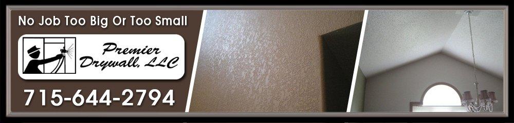 Drywall - Stanley, WI - Premier Drywall, LLC