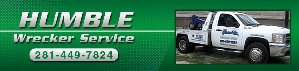 Auto Wrecking Company Houston, TX - Humble Wrecker Service