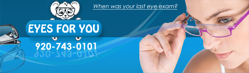 Optical Services - Sturgeon Bay, WI - Eyes For You