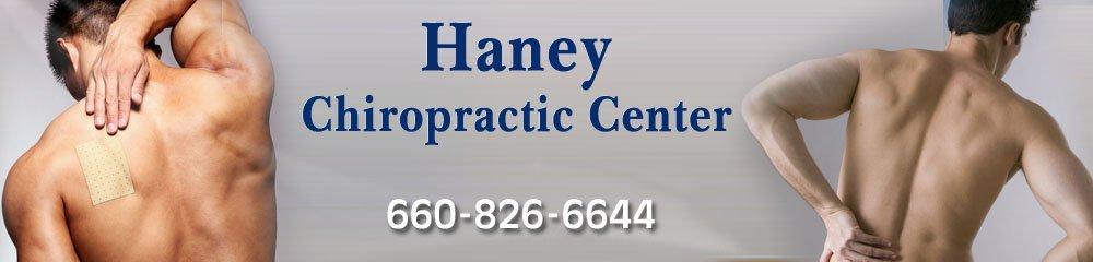 Chiropractor - Sedalia, MO - Haney Chiropractic Center