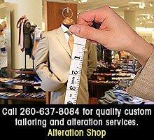 Custom Tailoring - Wayne, IN - Alteration Shop - Call 260-637-8084 fo rquality custom tailoring and alteration services