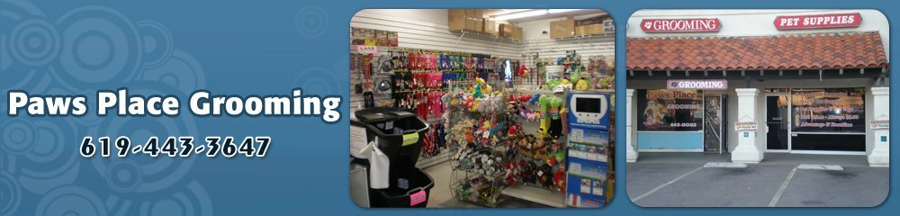 Pet Grooming Services - Lakeside, CA - Paws Place Grooming