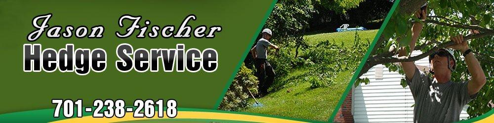 Tree Service West Fargo, ND - Jason Fischer Hedge Service