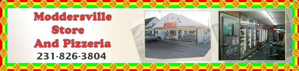 Pizzeria - Falmouth, MI - Moddersville Store And Pizzeria