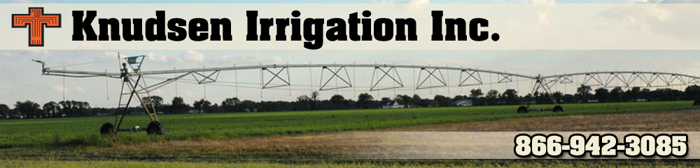 Irrigation Contractor - Aberdeen, ID - Knudsen Irrigation Inc.