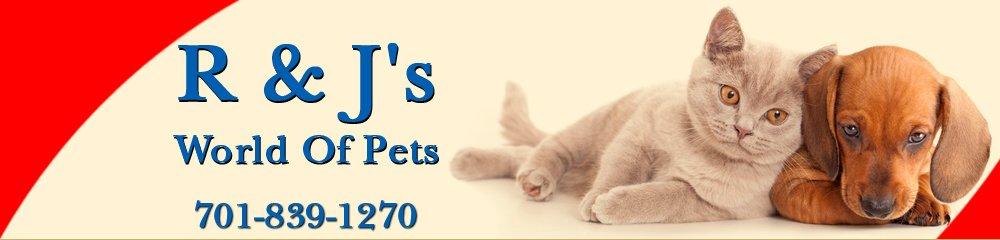 Pet Shops - Minot, ND - R & J's World Of Pets