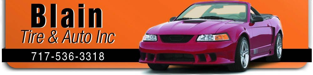 Automobile and Motorcycle Repair Shop - Blain, PA - Blain Tire & Auto Inc