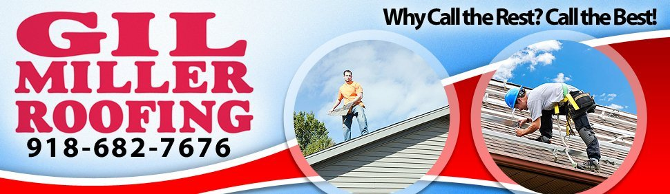 Gil Miller Roofing Company, Inc. - Muskogee, OK - Roofing Service