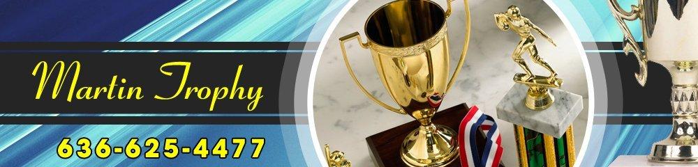 Trophies - O Fallon, MO - Martin Trophy