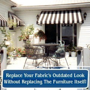 Outdoor Furniture Upholstery - Hudson, NY - Sausbier's Awning Shop Inc. - Replace Your Fabric's Outdated Look Without Replacing The Furniture Itself!