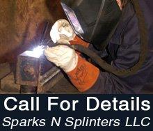 Metal Fabricator - Madison, WI - Sparks N Splinters LLC - Metal Fabrication